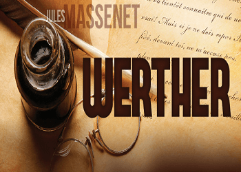 Massenets Werther Houston Tickets