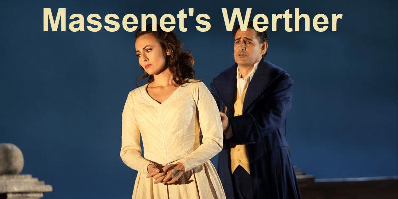 Massenet's Werther Houston