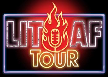 LIT AF Tour Houston